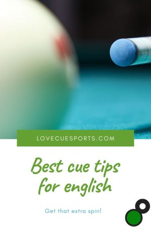 Best cue tips for english