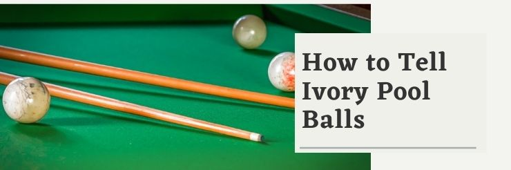 how-to-tell-ivory-pool-ball-price